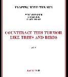 eloping with the sun (william parker - joe morris - hamid drake) - counteract this turmoil like trees and birds