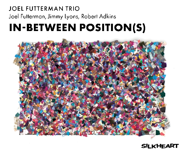 joel futterman trio - in-between position(s)