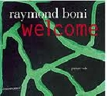 raymond boni - welcome