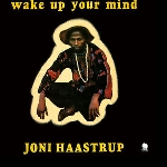 joni haastrup - wake up your mind