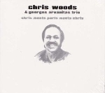 chris woods & georges arvanitas trio - chris meets paris meets chris