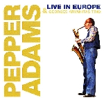 pepper adams - live in europe