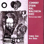 johnny dyani - mal waldron - some jive ass boer (live at jazz unité)