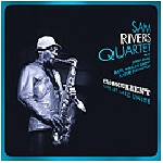 sam rivers quartet - crosscurrent, live at jazz unité