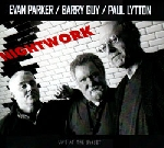 evan parker - barry guy - paul lytton - nightwork, live at the sunset