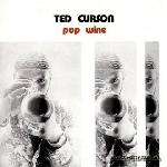 ted curson - pop wine