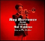 roy burrowes sextet - live at the dreher