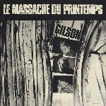 jef gilson - le massacre du printemps