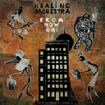 healing orchestra - from now on!