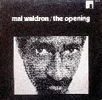 mal waldron - the opening