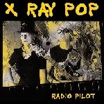 x ray pop - radio pilot