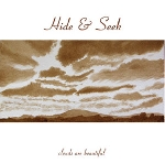 hide & seek - clouds are beautiful
