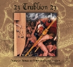 23 trublion 23 - chants et danses au temps de graffen walder