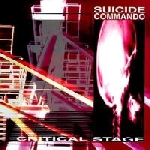 suicide commando - critical stage