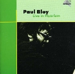 paul bley - live in haarlem