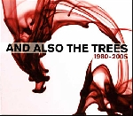 and also the trees - 1980-2005