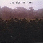 and also the trees - and also the trees