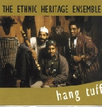 ethnic heritage ensemble - hang tuff