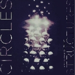 circles - structures - unreleased material 1985-89