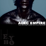alec empire (atari teenage riot) - the golden foretaste of heaven