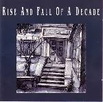 rise and fall of a decade - rise and fall of a decade