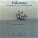 thierry zaboitzeff - nebensonnen (works for pianos, strings and soft electronics)