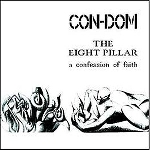 con-dom - the eighth pillar a confession of faith