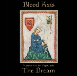 blood axis / andrew king - the dream / froleichen so well wir
