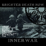 brighter death now - innerwar