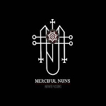 merciful nuns - infinite visions