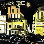 lard free - i'm around about midnight