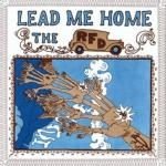 the rfd - lead me home