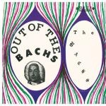 the bachs - out of the bachs