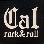 cal rock & roll - homegrown
