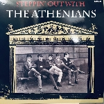 the athenians - steppin' out with the athenians