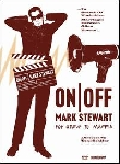 mark stewart - on/off pop group to maffia