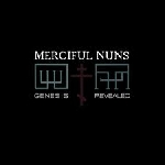 merciful nuns - genesis revealed