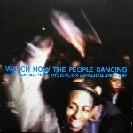 v/a - watch how the people dancing