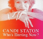 candi staton - who's hurting now ?