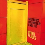 moebius, neumeier, engler - other places (180 gr.)