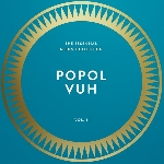 popol vuh - the essential album collection vol.1