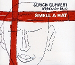 ulrich gumpert workshop band - smell a rat