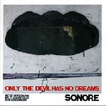sonore - only the devil has no dreams