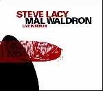 steve lacy - mal waldron - live in berlin '84