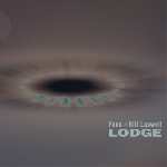 fanu / bill laswell - lodge