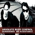 absolute body control - surrender no resistance