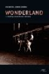 das kapital & manic cinema (poulsen - perraud - erdmann) - wonderland (a travelling cinema & music laboratory