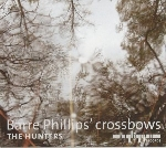 barre phillips' crossbows - the hunters
