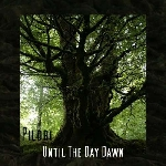 pilori - until the day dawn