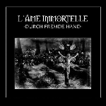 l'ame immortelle - durch fremde hand